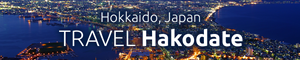 Hakodate Official Travel Guide